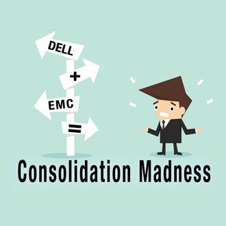 Dell + EMC = Consolidation Madness